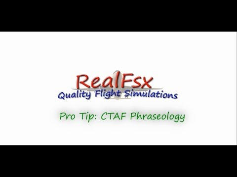Pro Tip: CTAF Phraseology | RealFsx.org