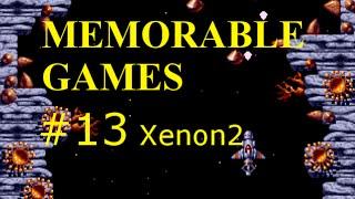 Memorable Games #13 | Xenon 2: Megablast (1990)