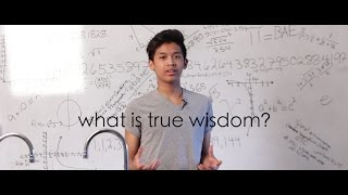 what is true wisdom? | MYP 1.6