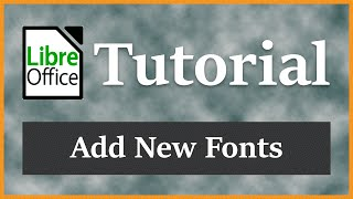 Add, Use, and Download New Fonts - LIbreOffice Writer Tutorial 2016