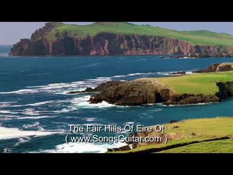 The Fair Hills Of Eire O! - Irish Folk Song