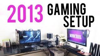 2013 Gaming Setup!