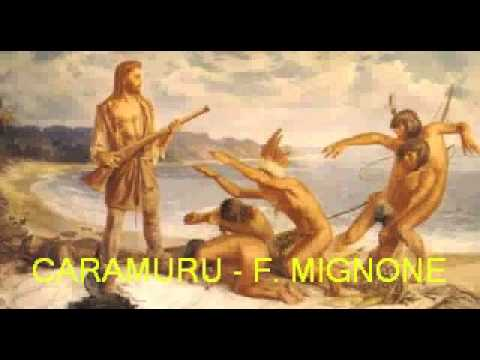Caramuru, de Francisco Mignone