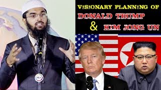 Visionary Planning of Kim Jong-Un & Donald Trump - Adv. Nizam A. Khan