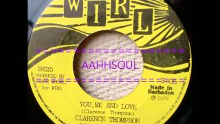 You, Me And Love  -  Clarence Thompson