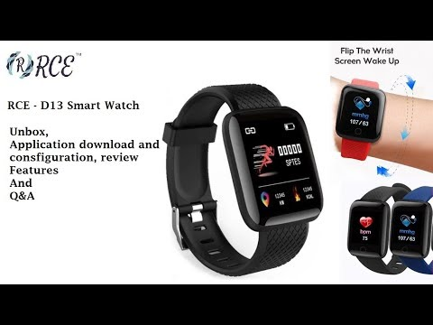 D13 - Smart Watch: Unbox, Mobile Application Setup And Feature Review