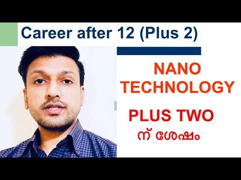 Nanotechnology/Best courses after Plus two/12th/Malayalam/Nanotechnology/India/UK/USA/Canada/Abroad