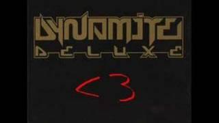Dynamite Deluxe - Mein Problem (Take it Easy)  [TNT]