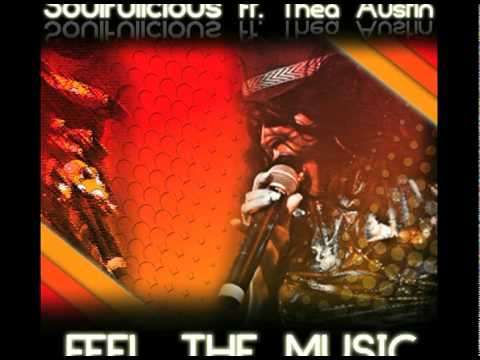 Soulfulicious feat Thea Austin - Feel the Music (teaser)