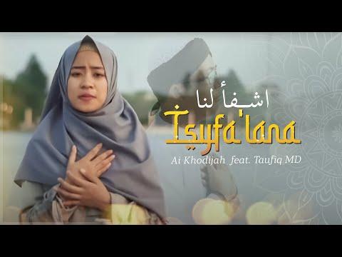 Ai Khodijah - Isyfa Lana Feat Taufiq Md