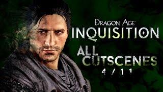 Dragon Age: Inquisition - All Cutscenes [4/11] - ULTRA SETTINGS