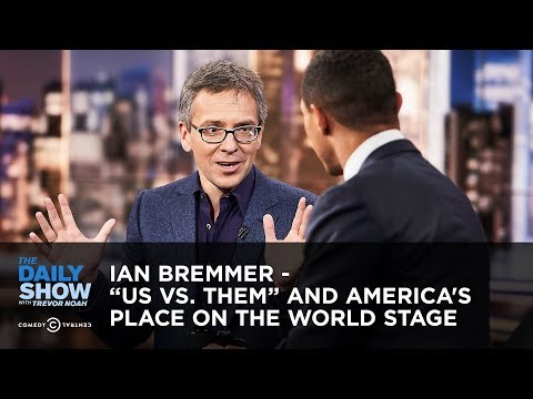 "Ian Bremmer - ""Us vs. Them"" and America's Place on the World Stage 