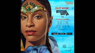 Boddhi Satva ft. Teedra Moses - Skin Diver (Ancestral Soul Mix)