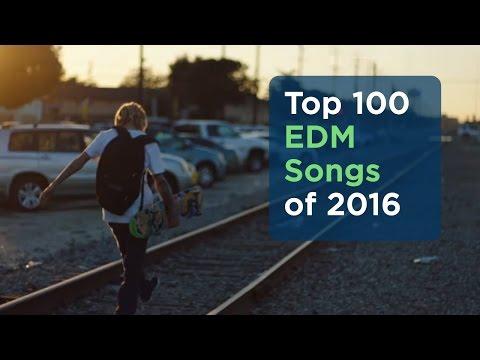 Top 100 EDM Songs of 2016