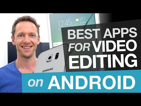 Android Video Editing: Best Video Editing Apps for Android - YouTube