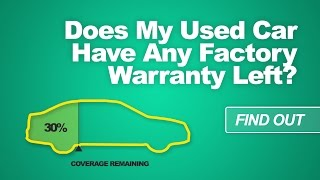 Does My Used Car Have Factory Warranty Coverage Remaining?