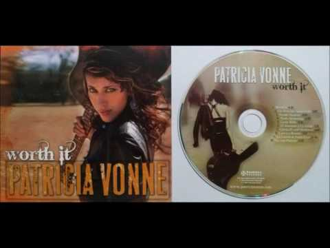 Patricia Vonne - Worth it