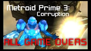Metroid Prime 3 Corruption: All Game Overs