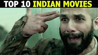 Top 10 Best INDIAN Movies of All Time on Netflix, Amazon Prime & YouTube
