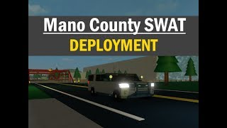 ROBLOX | Mano County SWAT | DEPLOYMENT!