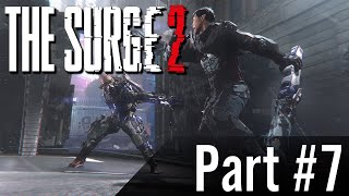 Let's Play - The Surge 2 - Part #7