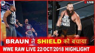 Shoking Braun Saved Shield Member Dean & Seth | WWE Raw Live- 22/10/2018 Highlights