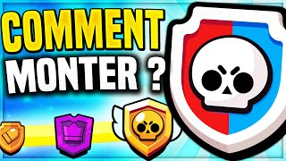 COMMENT MONTER en COUPE STAR/POWER LEAGUE (GUIDE BRAWL STARS) - BRAWL STARS FR