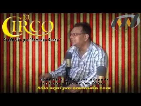 Programa El Circo omv radio16 Agosto 2017