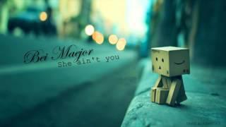 Download Bei Maejor - She Ain't You (BEAUTIFUL LOVE SONG) (LYRICS)