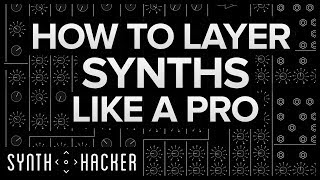 How To Layer Synths Like Illenium / ODESZA / Porter Robinson (Serum Tutorial)