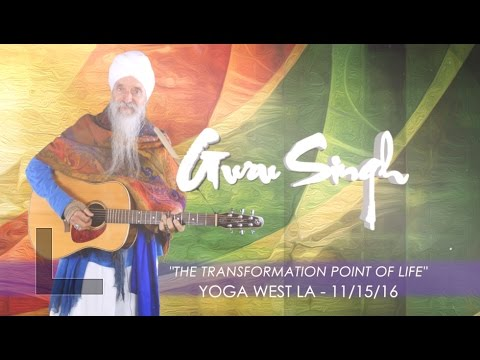 The Transformation Point Of Life with Guru Singh