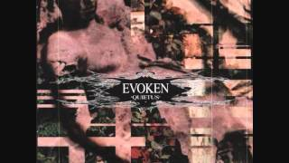 Watch Evoken Quietus video