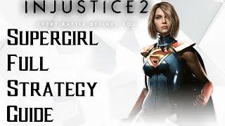 Injustice 2: Supergirl Full Guide
