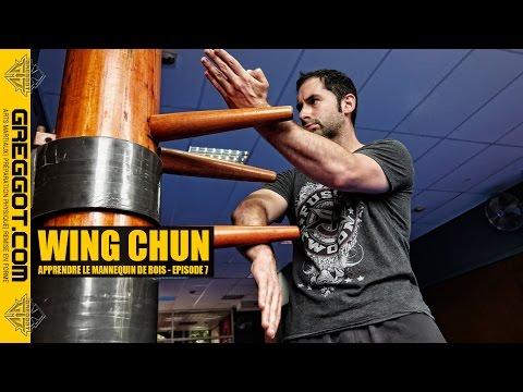 Wing Chun : Apprendre le Mannequin de bois - Épisode 7