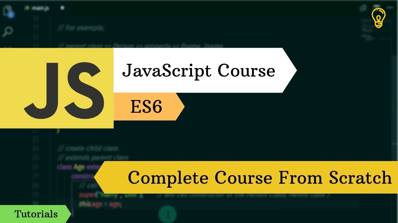 Learn Complete JavaScript Course From Scratch - ES6