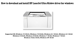 How to download and install HP LaserJet Ultra M106w driver Windows 10 8 1 8 7 Vista XP