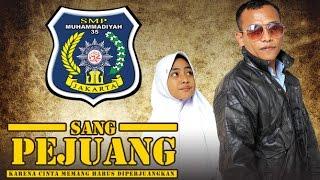 SANG PEJUANG 2016 Official Trailer SMP Muhammadiyah 35
