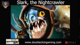 Dota 2 Sounds - Slark the Nightcrawler