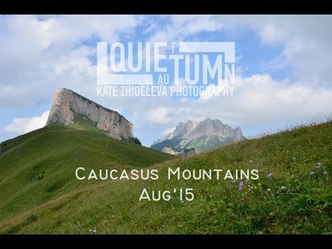 Caucasus Mountains    August '15