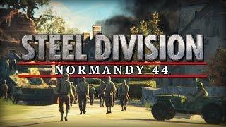 Steel Division: Normandy 44 НОВАЯ СТРАТЕГИЯ ПРО 2 МИРОВУЮ ВОЙНУ