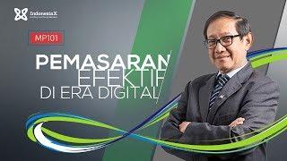 IndonesiaX MP101 MarkPlus Effective Marketing In Digital Era Intro Video