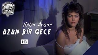 Uzun Bir Gece - Hülya Avşar  FULL HD