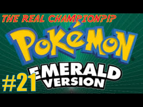 THE REAL CHAMPION?!? | Pokemon Emerald Playthrough #21