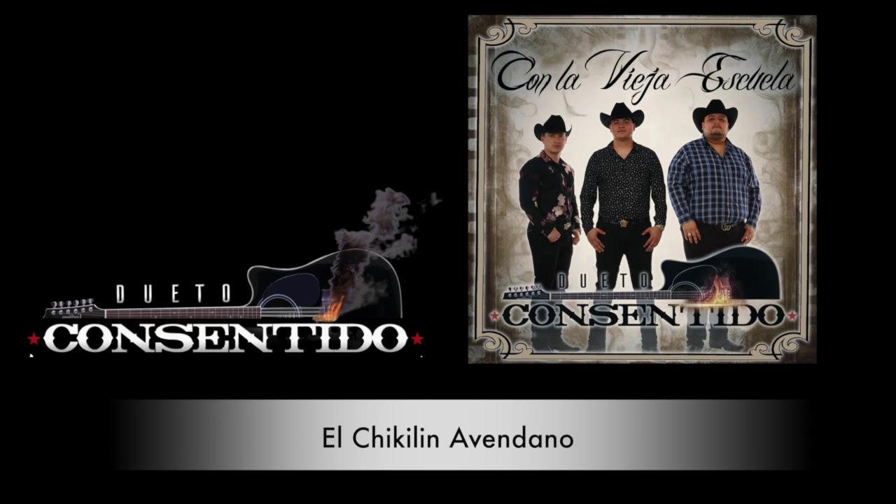 Dueto Consentido - El chikilin Avendano