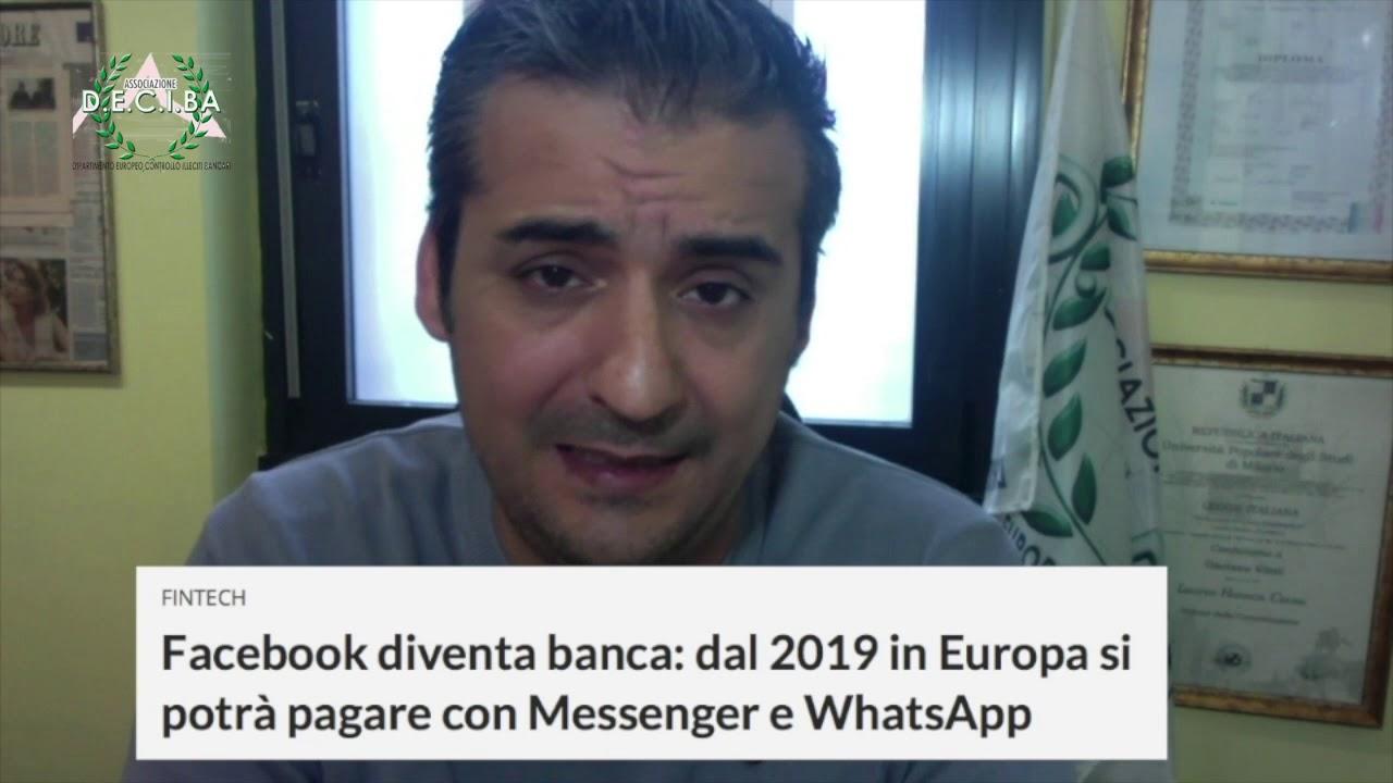 [Facebook diventa banca: dal 2019 in Europa si potrà pagare con Messenger e WhatsApp]