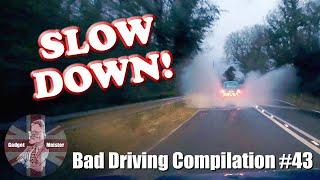 UK Dash Cam Compilation 43 - Bad Drivers & Observations