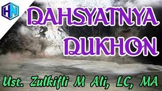 "Video Kajian Akhir Jaman : Dahsyatnya ""DUKHON"" || Ustadz Zulkifli M Ali, LC, MA download MP3, 3GP, MP4, WEBM, AVI, FLV September 2018"