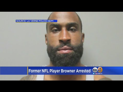 Former NFL Player Browner Arrested For Allegedly Assaulting Ex-Girlfriend