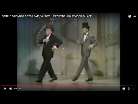 DONALD O'CONNOR & TED LEWIS, VAUDEVILLE ROUTINE - HOLLYWOOD PALACE