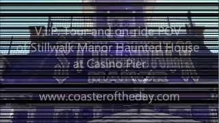 Stillwalk Manor Haunted House at Casino Pier: V.I.P. tour and on-ride POV in Full HD